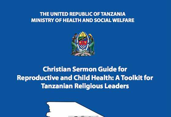 Christian Sermon Guide for Reproductive and Child Health: A Toolkit for Tanzanian Religious Leaders