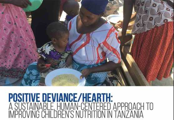 Positive Deviance/Hearth: A Sustainable, Human-Centered Approach to Improving Children's Nutrition in Tanzania