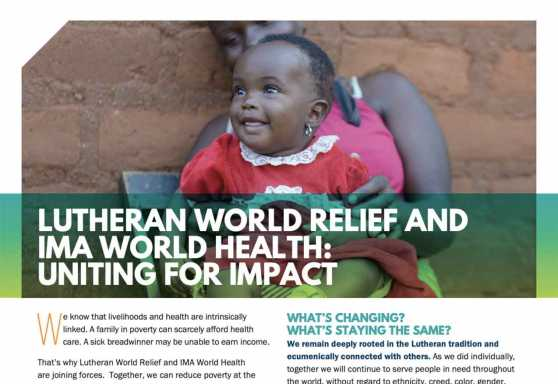 Lutheran World Relief and IMA World Health: Uniting for Impact