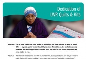 Dedication of LWR Quilts and Kits